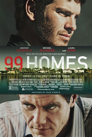99 Homes (2014) by The Critical Movie Critics