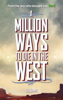 A Million Ways to Die in the West (2014) by The Critical Movie Critics