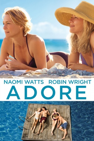 Adore (2013) by The Critical Movie Critics