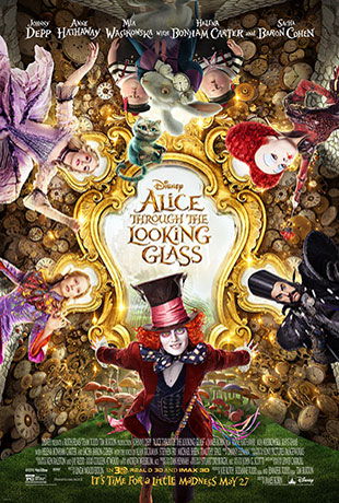 Alice Through the Looking Glass (2016) by The Critical Movie Critics