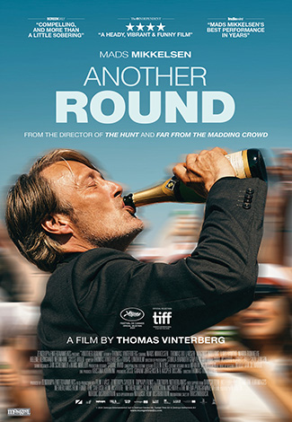 Another Round (2020) by The Critical Movie Critics