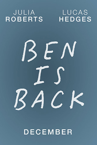 Ben is Back (2018) by The Critical Movie Critics