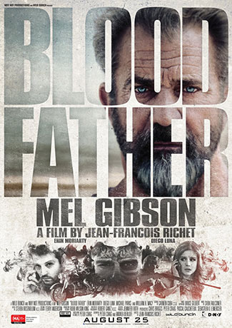 Blood Father (2016) by The Critical Movie Critics