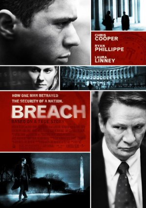 Breach (2007) by The Critical Movie Critics