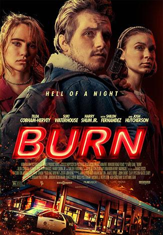 Burn (2019) by The Critical Movie Critics
