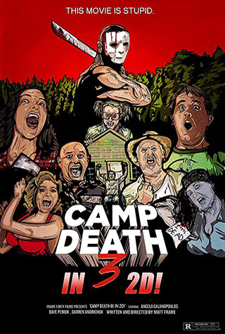 Camp Death III in 2D! (2018) by The Critical Movie Critics