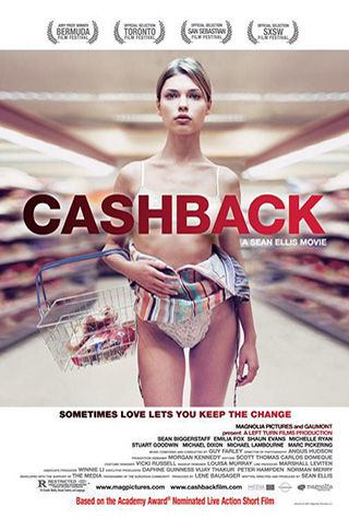 Cashback (2006) by The Critical Movie Critics