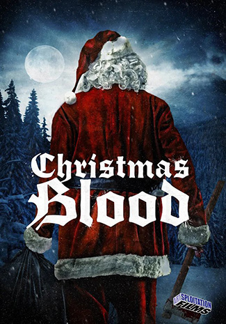 Christmas Blood (2017) by The Critical Movie Critics