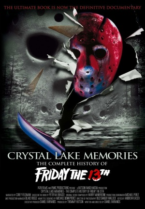 Crystal Lake Memories: The Complete History of Friday the 13th (2013) by The Critical Movie Critics