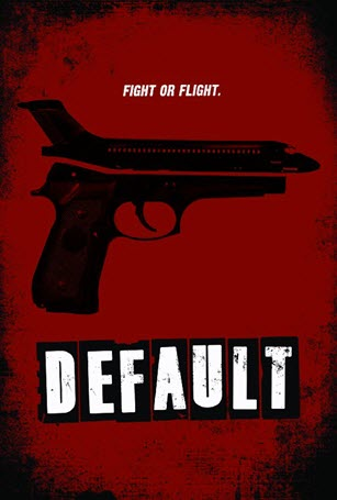 Default (2014) by The Critical Movie Critics