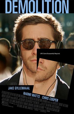Demolition (2015) by The Critical Movie Critics