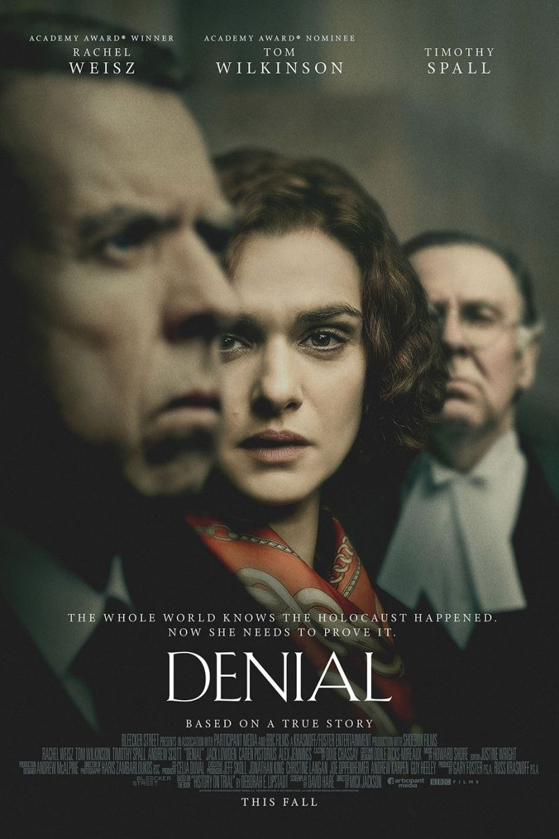 Denial (2016) by The Critical Movie Critics