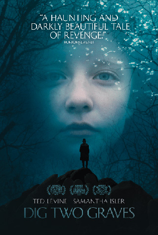 Dig Two Graves (2014) by The Critical Movie Critics
