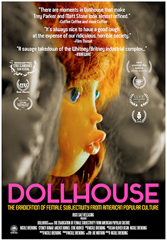 Dollhouse: The Eradication of Female Subjectivity from American Popular Culture (2018) by The Critical Movie Critics