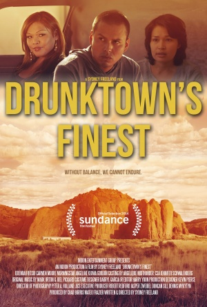 Drunktown's Finest (2014) by The Critical Movie Critics