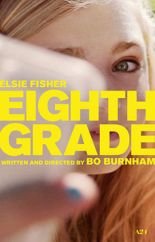 Eighth Grade (2018) by The Critical Movie Critics
