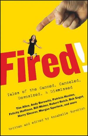Fired! (2007) by The Critical Movie Critics