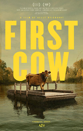 First Cow (2019) by The Critical Movie Critics