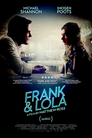 Frank & Lola (2016) by The Critical Movie Critics