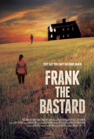 Frank the Bastard (2013) by The Critical Movie Critics