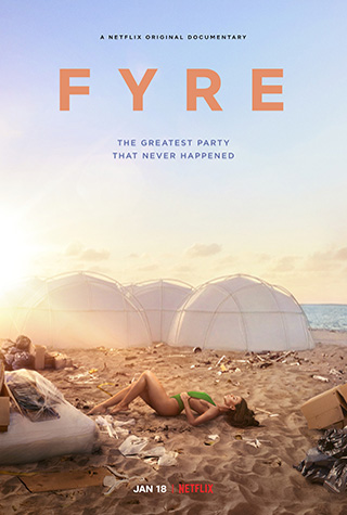 Fyre (2019) by The Critical Movie Critics