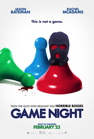 Game Night (2018) by The Critical Movie Critics
