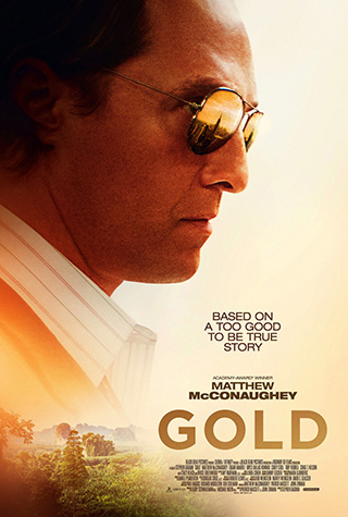Gold (2016) by The Critical Movie Critics