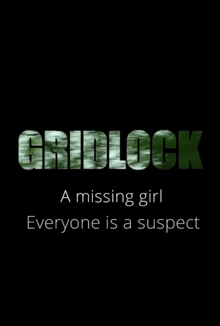 Gridlock (2016) by The Critical Movie Critics