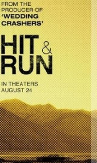 Hit and Run (2012) by The Critical Movie Critics