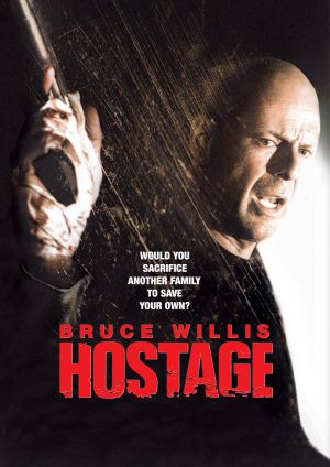 Hostage (2005) by The Critical Movie Critics
