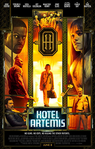 Hotel Artemis (2018) by The Critical Movie Critics