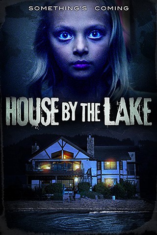 House by the Lake (2017) by The Critical Movie Critics