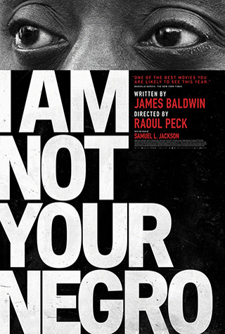 I Am Not Your Negro (2016) by The Critical Movie Critics