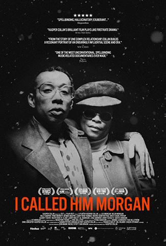 I Called Him Morgan (2017) by The Critical Movie Critics