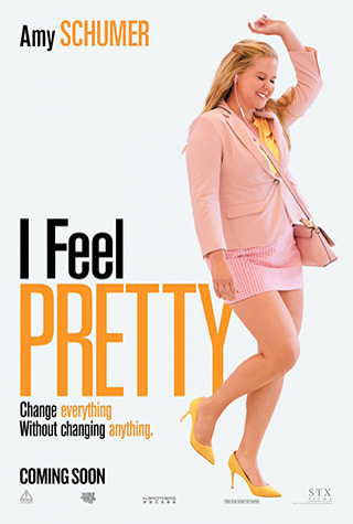I Feel Pretty (2018) by The Critical Movie Critics