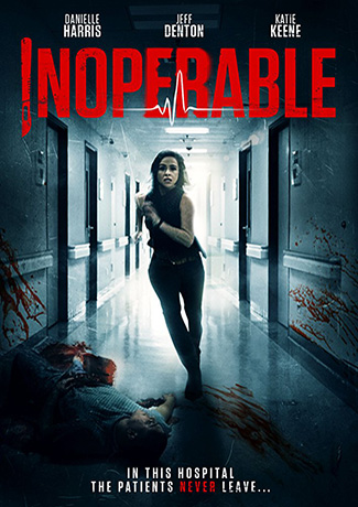 Inoperable (2017) by The Critical Movie Critics