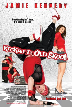 Kickin' It Old Skool (2007) by The Critical Movie Critics