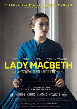 Lady Macbeth (2016) by The Critical Movie Critics