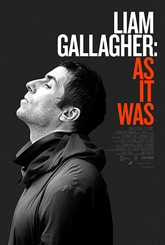 Liam Gallagher: As It Was (2019) by The Critical Movie Critics