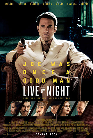 Live by Night (2016) by The Critical Movie Critics