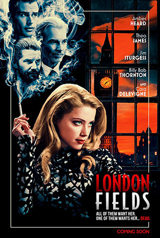 London Fields (2018) by The Critical Movie Critics