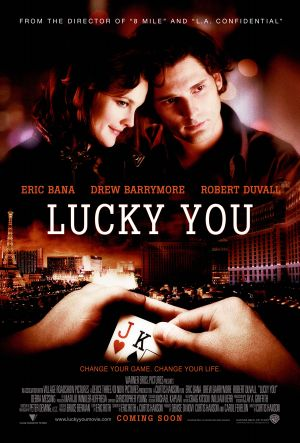 Lucky You (2007) by The Critical Movie Critics