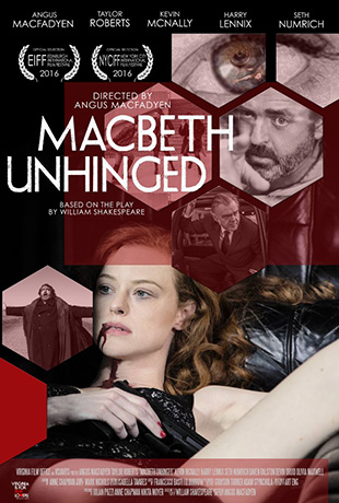 Macbeth Unhinged (2016) by The Critical Movie Critics