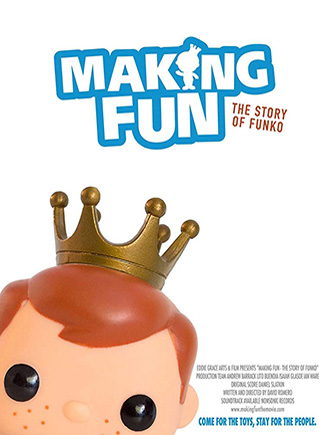 Making Fun: The Story of Funko (2018) by The Critical Movie Critics