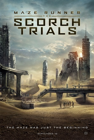 Maze Runner: The Scorch Trials (2015) by The Critical Movie Critics