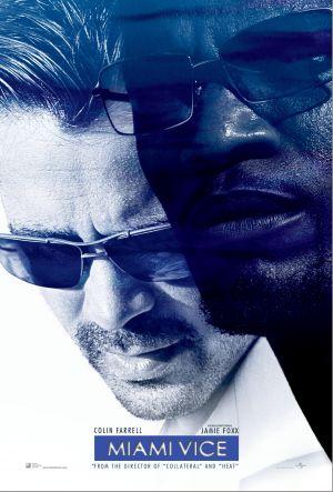 Miami Vice (2006) by The Critical Movie Critics
