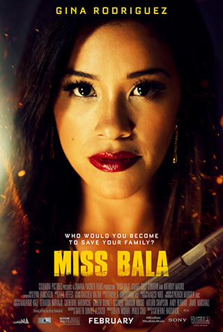 Miss Bala (2019) by The Critical Movie Critics