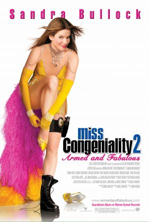 Miss Congeniality 2: Armed and Fabulous (2005) by The Critical Movie Critics