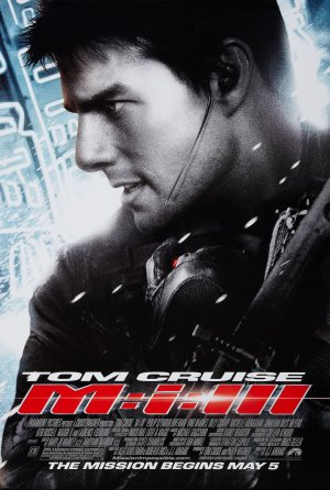 Mission: Impossible III (2006) by The Critical Movie Critics