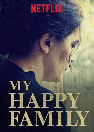 My Happy Family (2017) by The Critical Movie Critics
